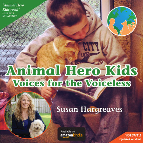 Animal Hero Kids Voices for the Voiceless (Kindle Edition)